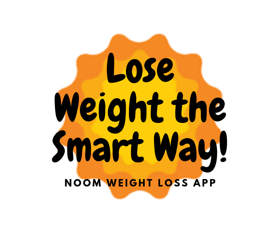Lose WEIGHT Long-Term with NOOM! CLICK HERE to find out how!